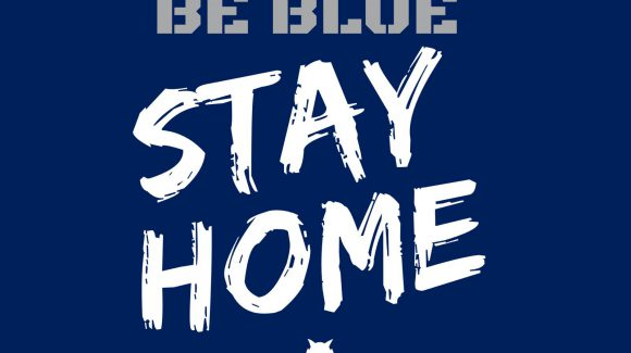 BE BLUE – STAY HOME
